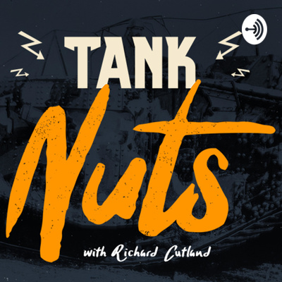 Tank Nuts: Episode 6 with Bruce Crompton